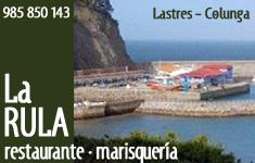 Restaurante Marisquería La Rula - Lastres